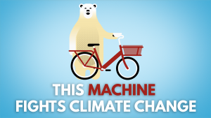 Polar bear and bike with 'This machine fights climate change' caption