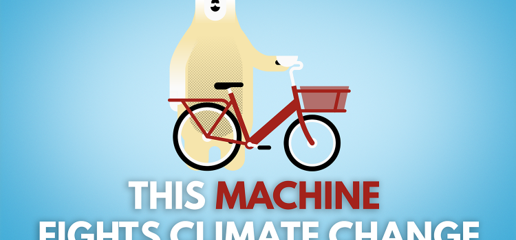 Polar bear with bike and caption 'this machine fights climate change'